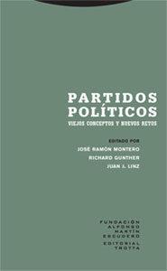 Libro PARTIDOS POLITICOS: VIEJOS CONCEPTOS Y NUEVOS RETOS