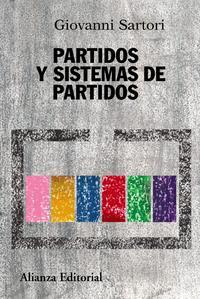 Libro PARTIDOS Y SISTEMAS DE PARTIDOS: MARCO PARA UN ANALISIS