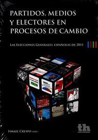 Libro PARTIDOS, MEDIOS Y ELECTORES EN PROCESOS DE CAMBIO