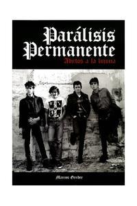 Libro PARÁLISIS PERMANENTE. ADICTOS A LA LUJURIA