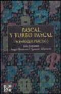 Libro PASCAL Y TURBO PASCAL: UN ENFOQUE PRACTICO