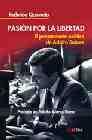 Libro PASION POR LA LIBERTAD : EL PENSAMIENTO POLITICO DE ADOLFO SUAREZ