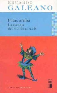 Libro PATAS ARRIBA: LA ESCUELA DEL MUNDO AL REVES