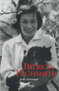 Libro PATRICIA HIGHSMITH: BIOGRAFIA DEFINITIVA
