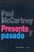 Libro PAUL MACCARTNEY: PRESENTE Y PASADO