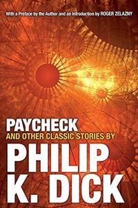 Libro PAYCHECK AND OTHER CLASSIC STORIES BY PHILIP K. DICK