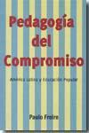 Libro PEDAGOGIA DEL COMPROMISO: AMERICA LATINA Y EDUCACION POPULAR