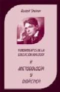 Libro PEDAGOGIA WALDORF: UNA EDUCACION HACIA LA LIBERTAD. LA PEDAGOGIA DE RUDOLF STEINER