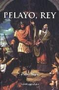 Libro PELAYO, REY