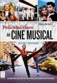 Libro PELICULAS CLAVE DE CINE MUSICAL