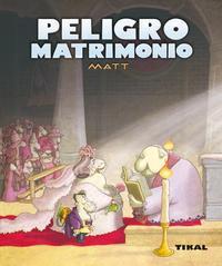 Libro PELIGRO MATRIMONIO