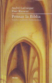 Libro PENSAR LA BIBLIA: ESTUDIOS EXEGETICOS Y HERMENEUTICOS