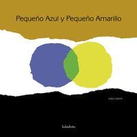 Libro PEQUEÑO AZUL Y PEQUEÑO AMARILLO