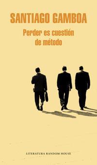 Libro PERDER ES CUESTION DE METODO