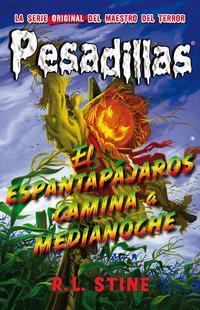 Libro PESADILLAS 2 :EL ESPANTAPÁJAROS CAMINA A MEDIANOCHE