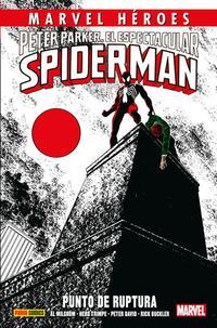 Libro PETER PARKER, EL ESPECTACULAR SPIDERMAN: PUNTO DE RUPTURA