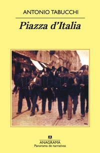Libro PIAZZA D ITALIA: FABULA POPULAR EN TRES ACTOS, UN EPILOGO Y UN AP ENDICE