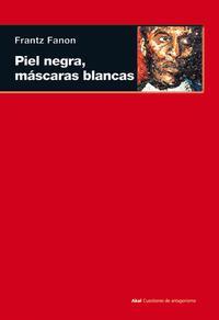 Libro PIEL NEGRA, MASCARAS BLANCAS