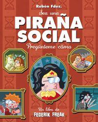 Libro PIRAÑA SOCIAL