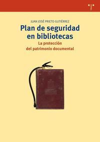Libro PLAN DE SEGURIDAD EN BIBLIOTECAS