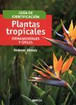 Libro PLANTAS TROPICALES, ORNAMENTALES Y UTILES