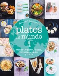 Libro PLATOS DEL MUNDO: MAS DE 170 PLATOS SALADOS, CONSEJOS CULINARIOS Y TRUCOS