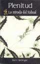 Libro PLENITUD: LA MIRADA DE NAHUAL