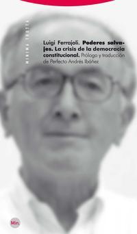 Libro PODERES SALVAJES: LA CRISIS DE LA DEMOCRACIA CONSTITUCIONAL