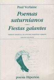 Libro POEMAS SATURNIANOS; FIESTAS GALANTES
