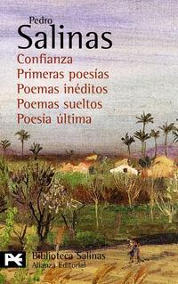 Libro POESIAS COMPLETAS; 6: CONFIANZA; PRIMERAS POESIAS; POEMAS INEDITOS; POEMAS SUELTOS; POESIA ULTIMA