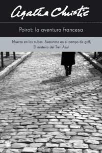 Libro POIROT: LA AVENTURA FRANCESA