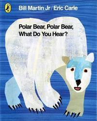 Libro POLAR BEAR, POLAR BEAR, WHAT DO YOU HEAR?