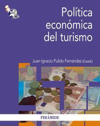 Libro POLITICA ECONOMICA DEL TURISMO
