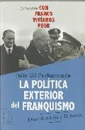 Libro POLITICA EXTERIOR DEL FRANQUISMO