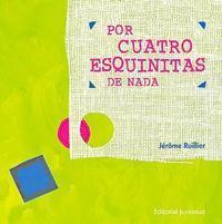 Libro POR CUATRO ESQUINITAS DE NADA