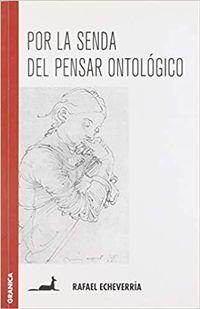 Libro POR LA SENDA DEL PENSAR ONTOLOGICO