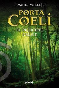 Libro PORTA COELI: EL PRINCIPIO DEL FIN