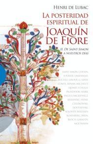 Libro POSTERIDAD ESPIRITUAL DE JOAQUIN DE FIORE I - DE JOAQUIN A SCHELL ING