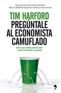 Libro PREGUNTALE AL ECONOMISTA CAMUFLADO