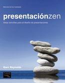 Libro PRESENTACION ZEN: IDEAS SENCILLAS PARA EL DISEÑO DE PRESENTACIONE S
