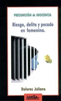 Libro PRESUNCION DE INOCENCIA: RIESGO, DELITO Y PECADO EN FEMENINO
