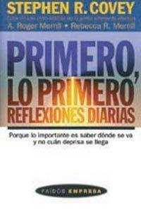 Libro PRIMERO, LO PRIMERO: REFLEXIONES DIARIAS