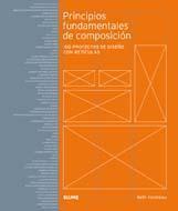 Libro PRINCIPIOS FUNDAMENTALES DE COMPOSICION: 100 PROYECTOS DE DISEÑO CON RETICULAS