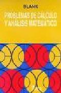 Libro PROBLEMAS DE CALCULO Y ANALISIS MATEMATICO DEL COURANT