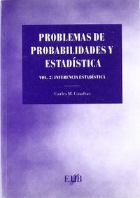 Libro PROBLEMAS DE PROBABILIDAD Y ESTADISTICA: INTERFERENCIA ESTADI STICA