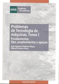 Libro PROBLEMAS DE TECNOLOGIA DE MAQUINAS: CUADERNO DE PRACTICAS
