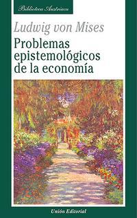 Libro PROBLEMAS EPISTEMOLÓGICOS DE LA ECONOMÍA