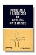 Libro PROBLEMAS Y EJERCICIOS DE ANALISIS MATEMATICO