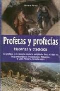 Libro PROFETAS Y PROFECIAS: HISTORIAS Y TRADICION