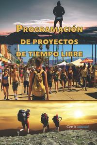 Libro PROGRAMACION DE PROYECTOS DE TIEMPO LIBRE